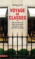 """Prix lycéen 2016 du livre d'économie et de sciences sociales attribué à Nicolas Jounin pour """"Voyages de classes"""""""