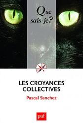 5 questions à Pascal Sanchez sur sur la sociologie et l'anthropologie des croyances collectives