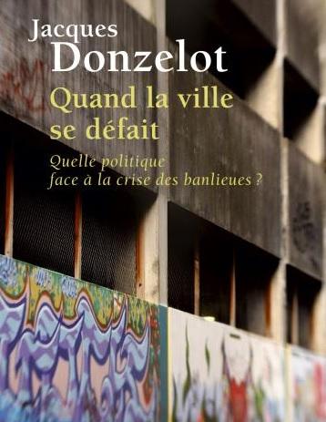 La question urbaine autour de Jacques Donzelot
