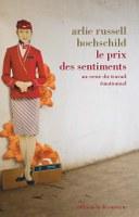 La sociologie des émotions autour des travaux d'Arlie Hochschild