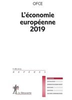 L'économie européenne 2019 : quel bilan et quels enjeux pour l'euro 20 ans après sa création ?