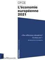 L'économie européenne 2021 : l'UE face à la crise de la Covid-19. Vers une nouvelle solidarité européenne ?