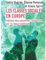 Les classes sociales en Europe : entretien avec Cédric Hugrée