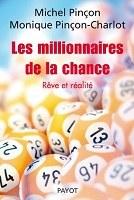 """Présentation de l'ouvrage """"Les millionnaires de la chance"""""""