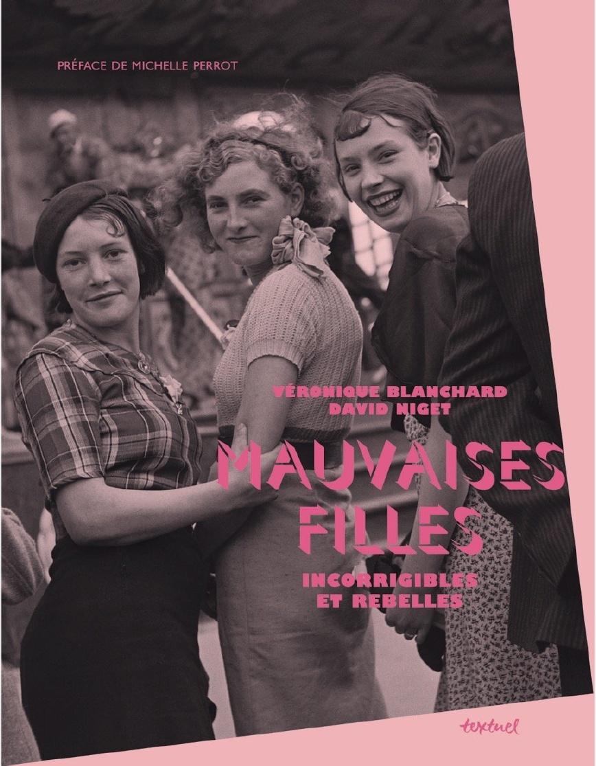 """couverture du livre """"Mauvaises filles. Incorrigibles et rebelles"""""""