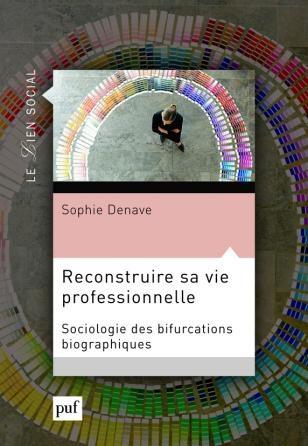 """couverture du livre """"Reconstruire sa vie professionnelle"""" de sophie Denave"""