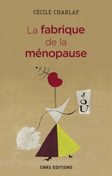 """couverture du livre """"La fabrique de la ménopause"""""""