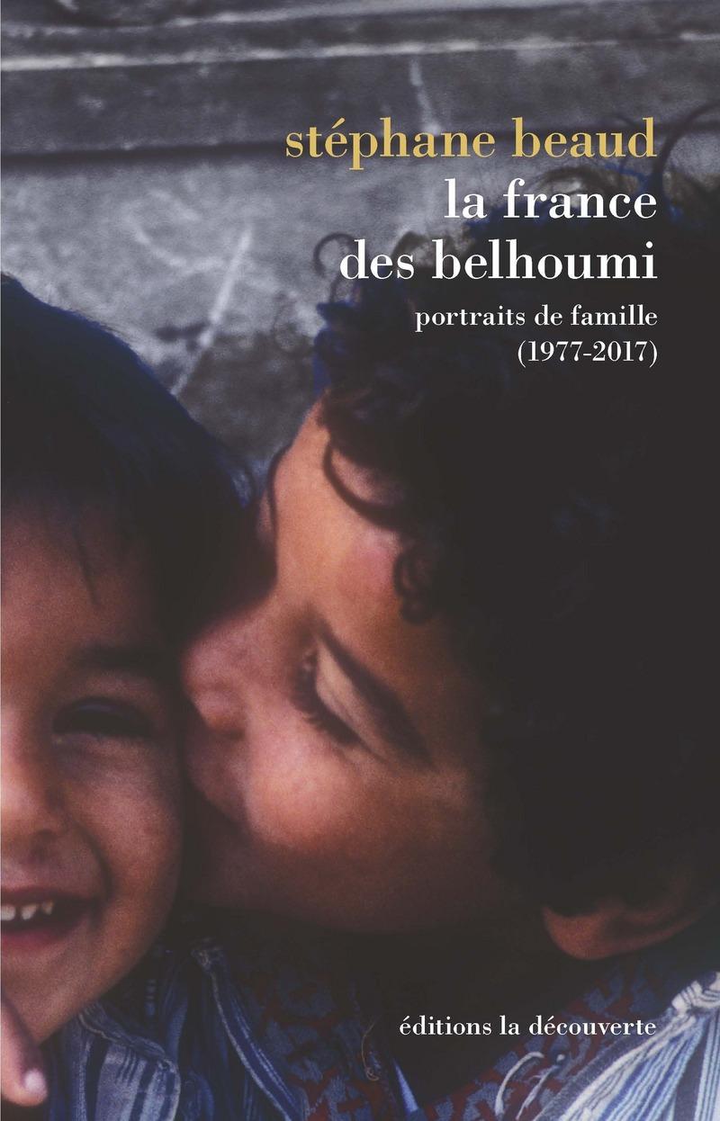 """Couverture du livre """"La France des belhoumi"""""""