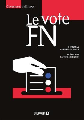 """couverture du livre de Christèle Marchand-Lagier """"Le vote FN"""""""