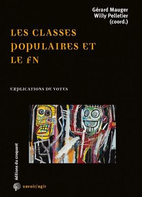 """couverture du livre """"Les classes populaires et le vote FN"""""""