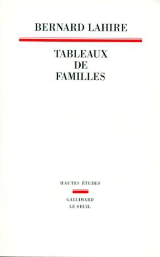 Couverture du livre Tableaux de famille de B. Lahire (1995)