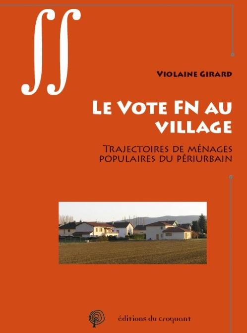 """couverture du livre """"Le vote FN au village"""" de Violaine Girard"""