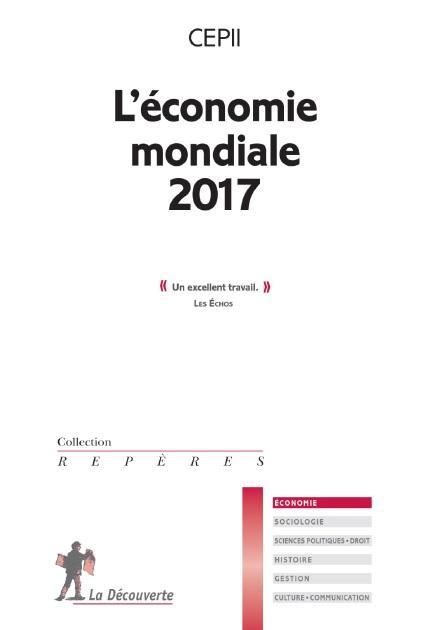 """couverture du livre """"L'économie mondiale 2017"""""""
