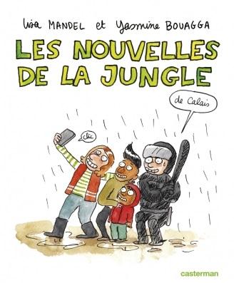 couverture de l'album Les nouvelles de la Jungle de Calais