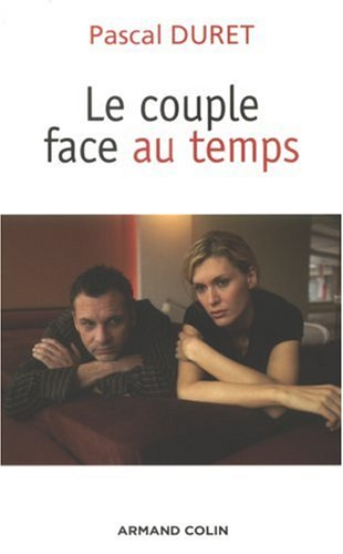 "Couverture de ""Le couple face au temps"" de Pascal Duret"