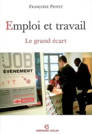 Emploi Et Travail Le Grand Ecart Sciences Economiques Et Sociales